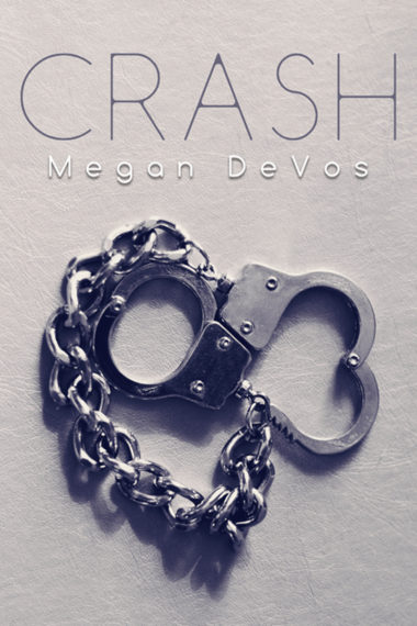 Crash by Megan DeVos
