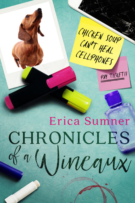 Chronicles of a Wineaux by Erica Sumner