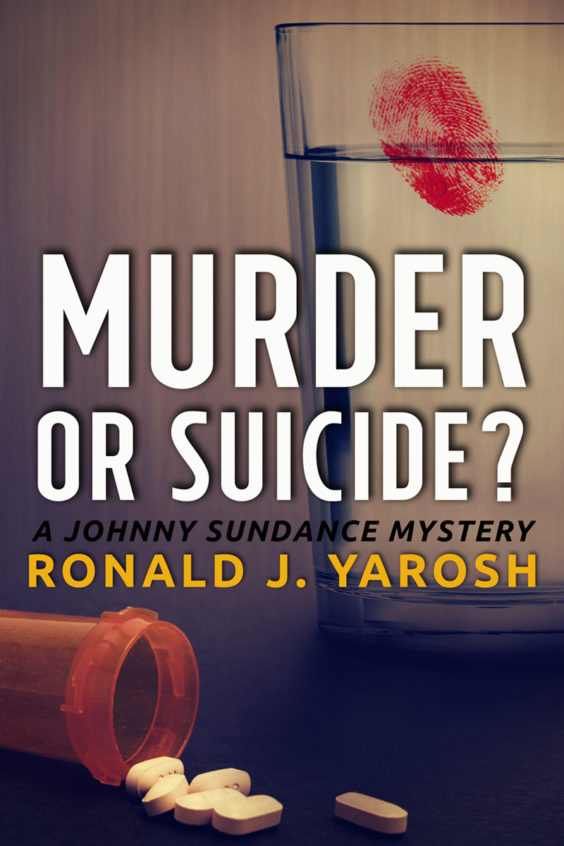 Murder or Suicide? by Ronald J. Yarosh