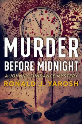 Murder Before Midnight by Ronald J. Yarosh