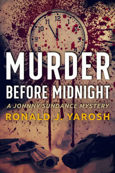 Murder Before Midnight by Ronald J. Yarosh