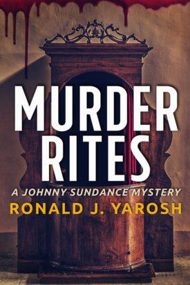 Murder Rites by Ronald J. Yarosh