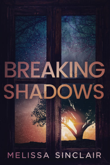 Breaking Shadows by Melissa Sinclair