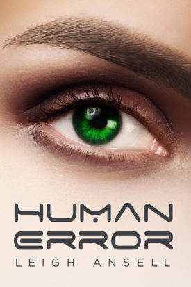 Human Error by Leigh Ansell